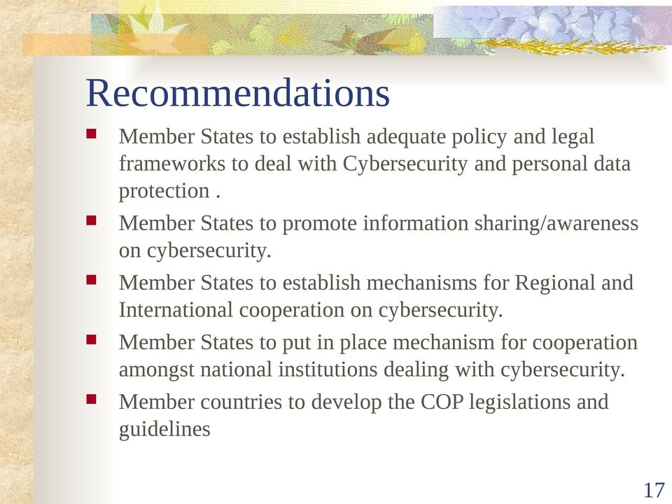 Member States to establish mechanisms for Regional and International cooperation on cybersecurity.
