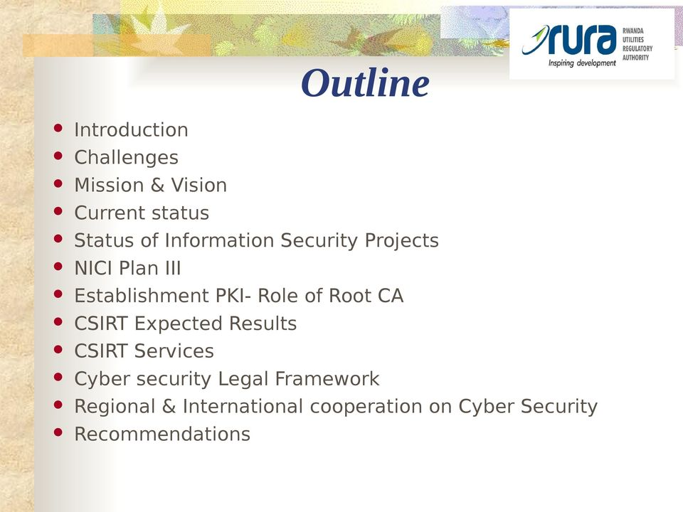 of Root CA CSIRT Expected Results CSIRT Services Cyber security Legal