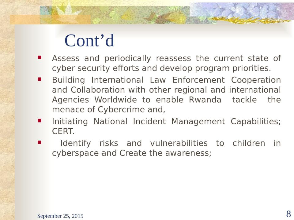 Worldwide to enable Rwanda tackle the menace of Cybercrime and, Initiating National Incident Management