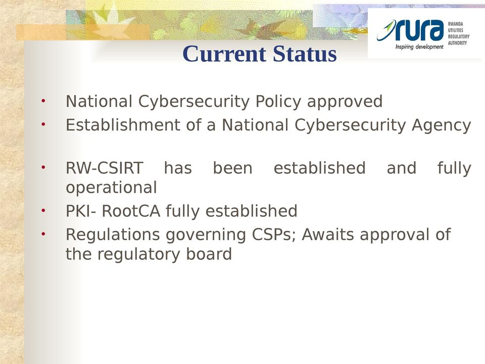 been established and fully operational PKI- RootCA fully