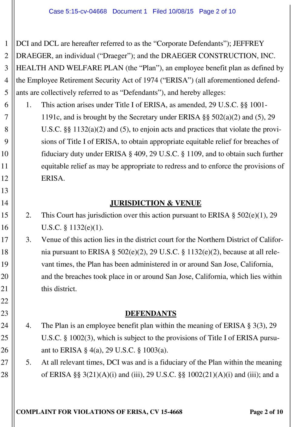and hereby alleges:. This action arises under Title I of ERISA, as amended, U.S.C.