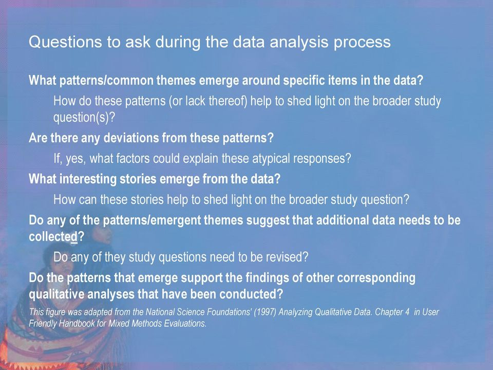 What interesting stories emerge from the data? How can these stories help to shed light on the broader study question?