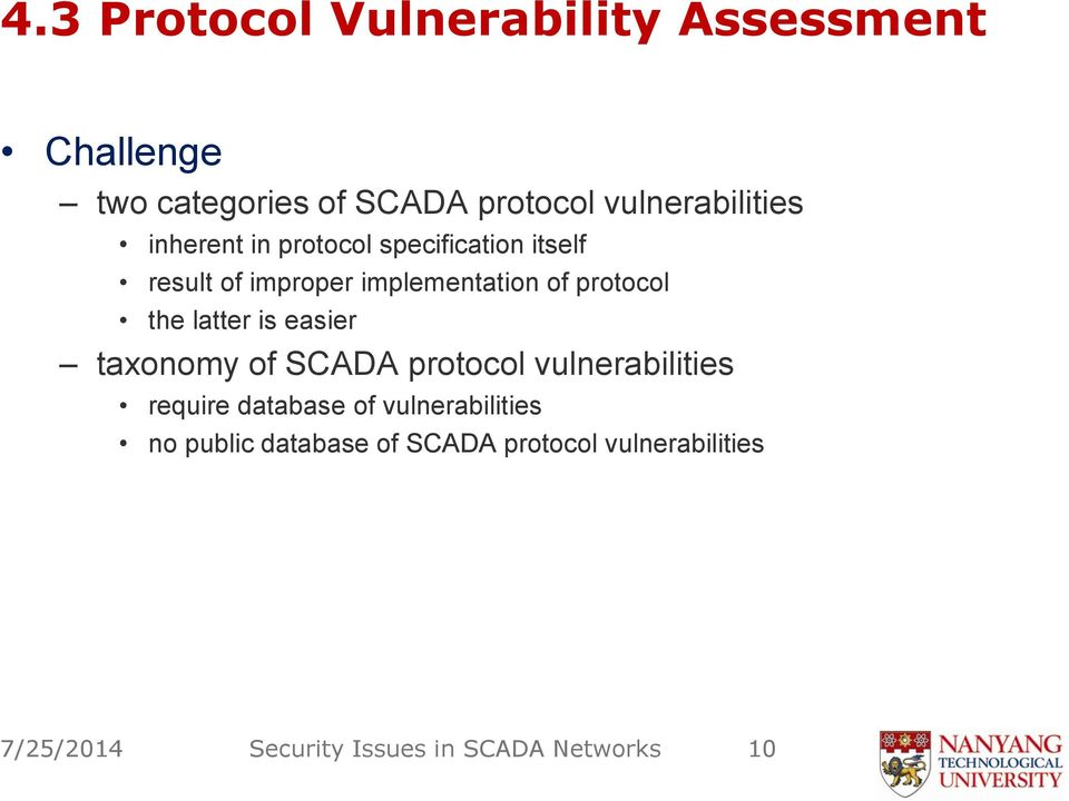 protocol the latter is easier taxonomy of SCADA protocol vulnerabilities require database of