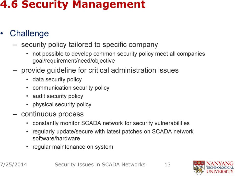 policy audit security policy physical security policy continuous process constantly monitor SCADA network for security vulnerabilities