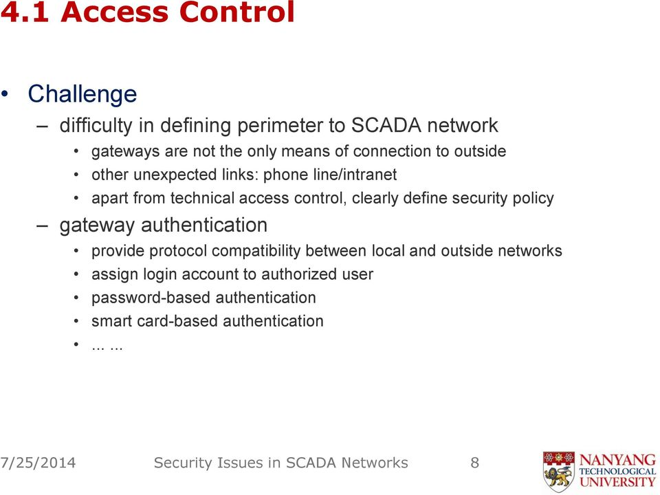 security policy gateway authentication provide protocol compatibility between local and outside networks assign login