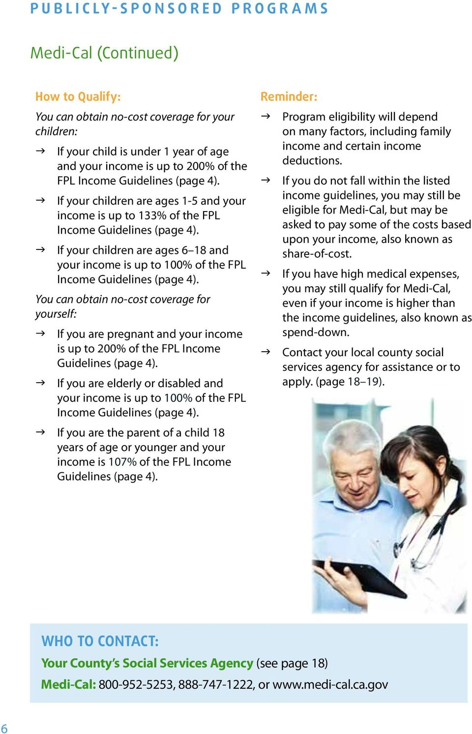 g If your children are ages 6 18 and your income is up to 100% of the FPL Income Guidelines (page 4).