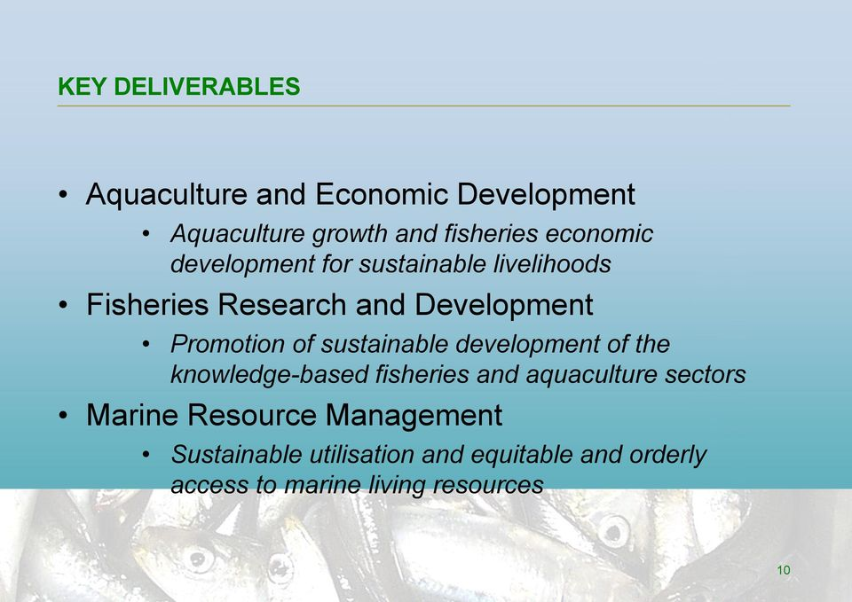 of sustainable development of the knowledge-based fisheries and aquaculture sectors Marine