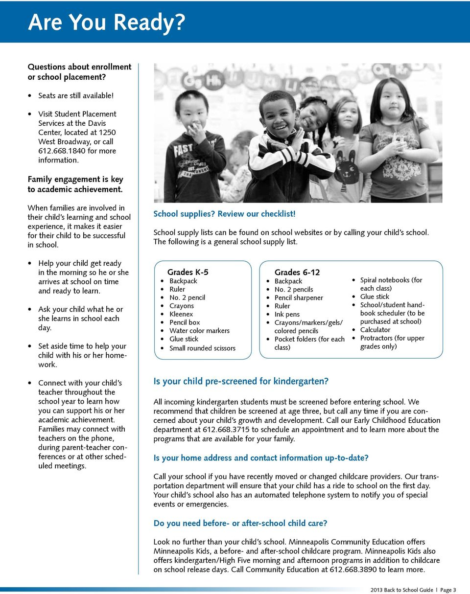 When families are involved in their child s learning and school experience, it makes it easier for their child to be successful in school. School supplies? Review our checklist!