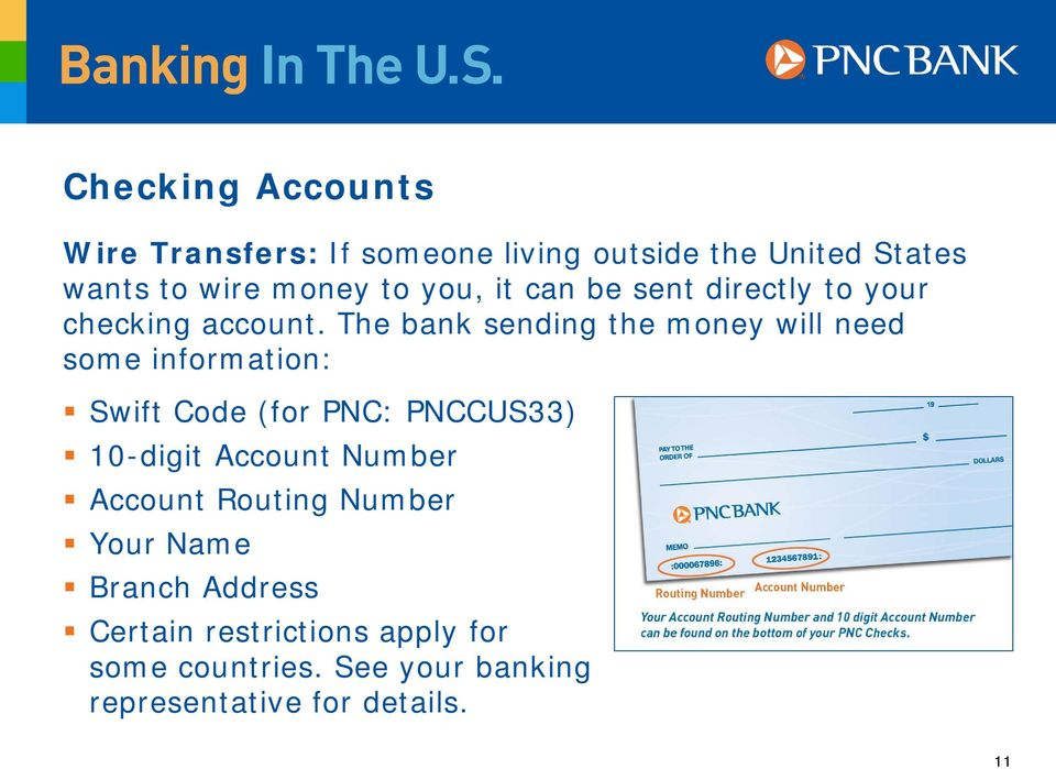 The Bank Sending Money Will Need Some Information Swift Code For PNC