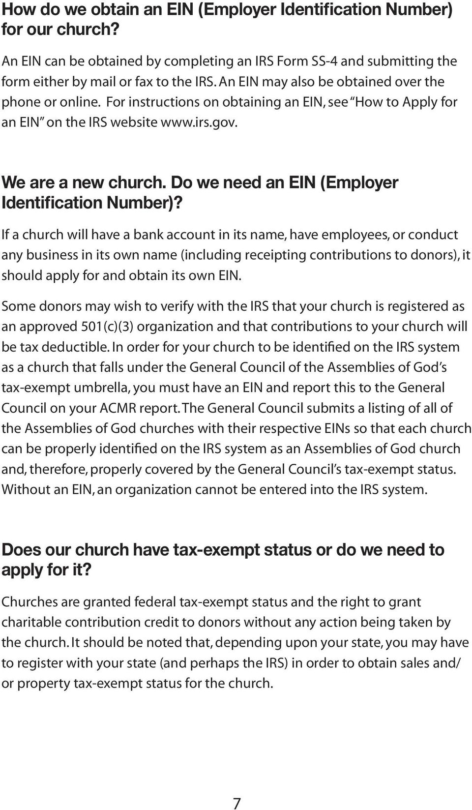 Do we need an EIN (Employer Identification Number)?