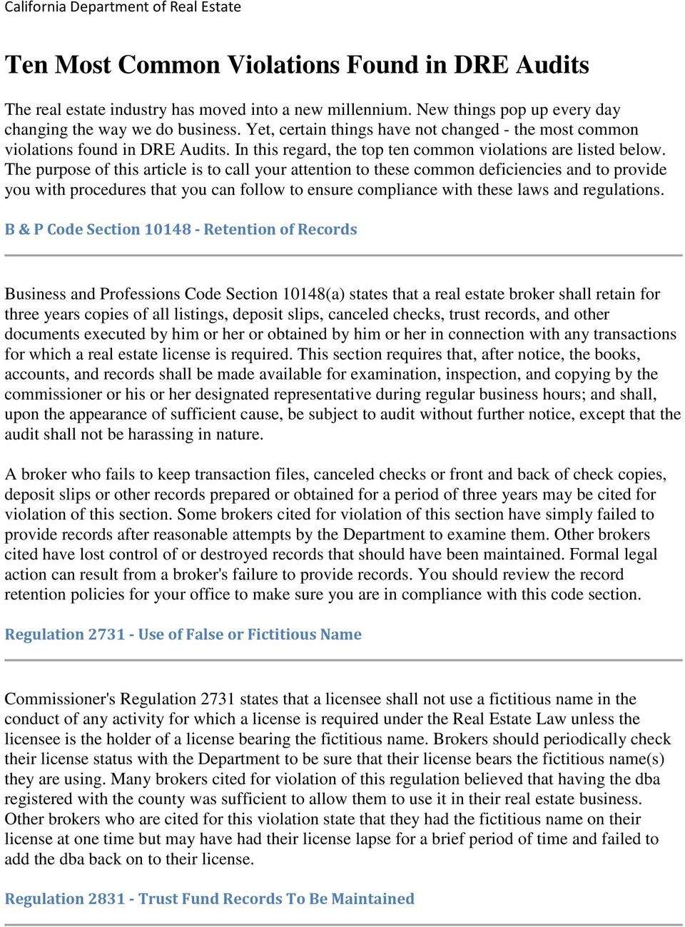 The purpose of this article is to call your attention to these common deficiencies and to provide you with procedures that you can follow to ensure compliance with these laws and regulations.