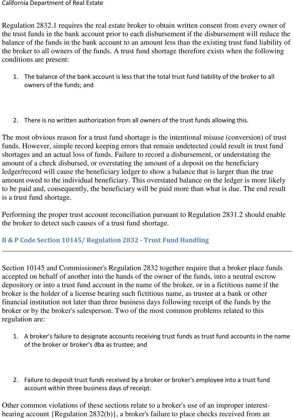 in the bank account to an amount less than the existing trust fund liability of the broker to all owners of the funds.