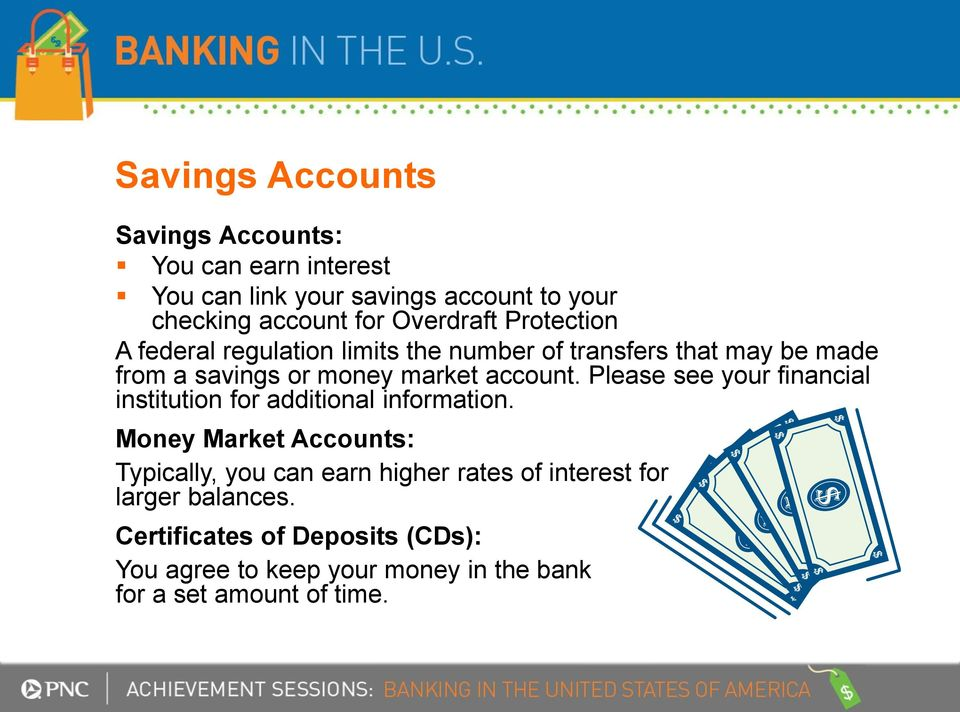 account. Please see your financial institution for additional information.
