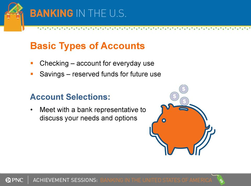 future use Account Selections: Meet with a