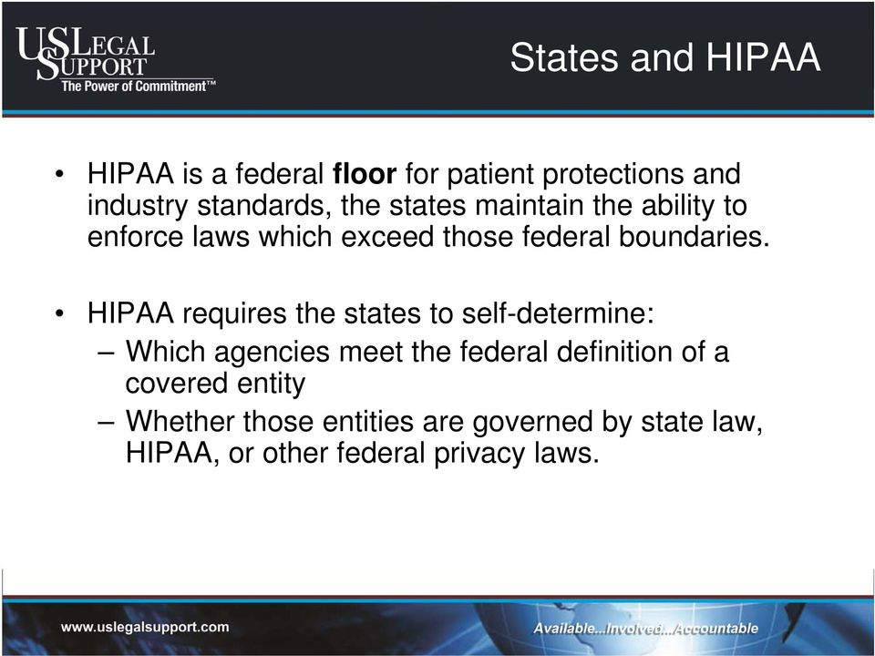 HIPAA requires the states to self-determine: Which agencies meet the federal definition of a