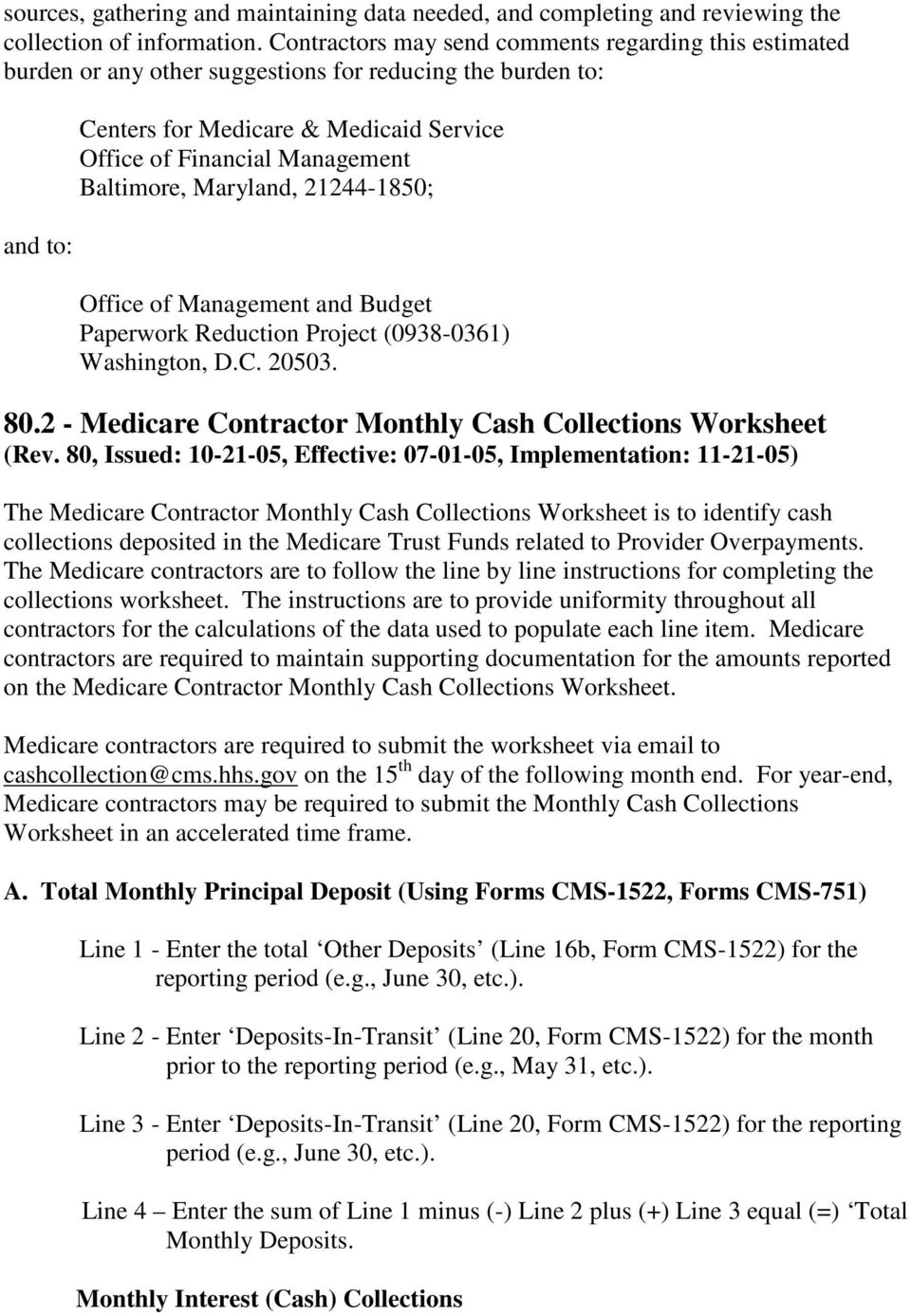 Baltimore, Maryland, 21244-1850; Office of Management and Budget Paperwork Reduction Project (0938-0361) Washington, D.C. 20503. 80.2 - Medicare Contractor Monthly Cash Collections Worksheet (Rev.