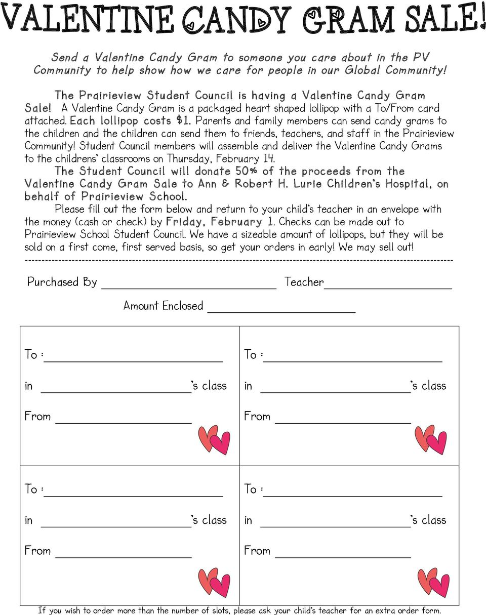 Parents and family members can send candy grams to the children and the children can send them to friends, teachers, and staff in the Prairieview Community!