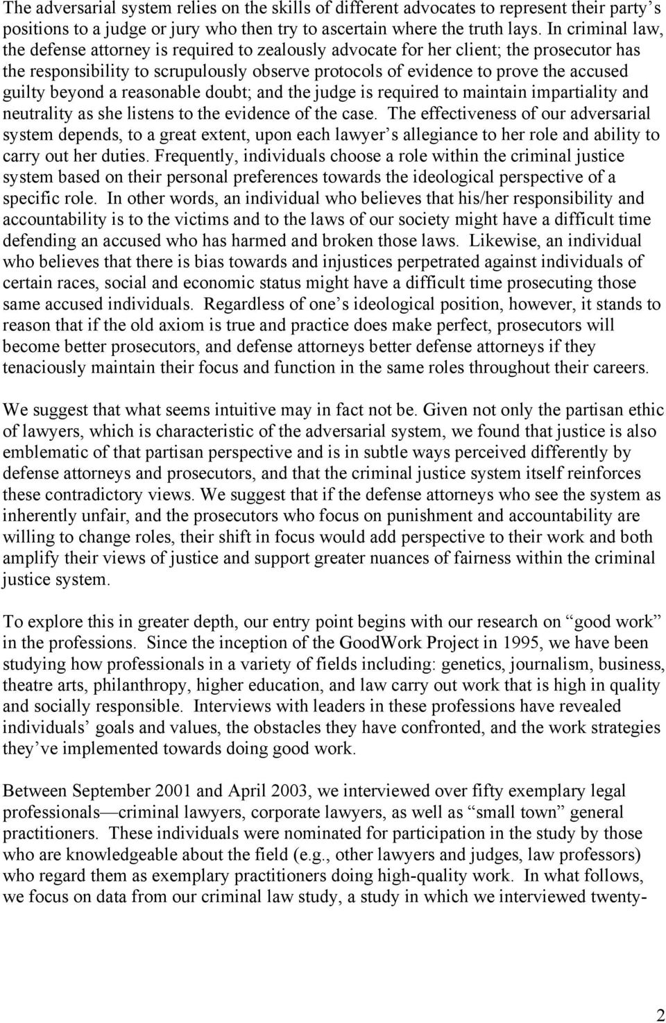 beyond a reasonable doubt; and the judge is required to maintain impartiality and neutrality as she listens to the evidence of the case.
