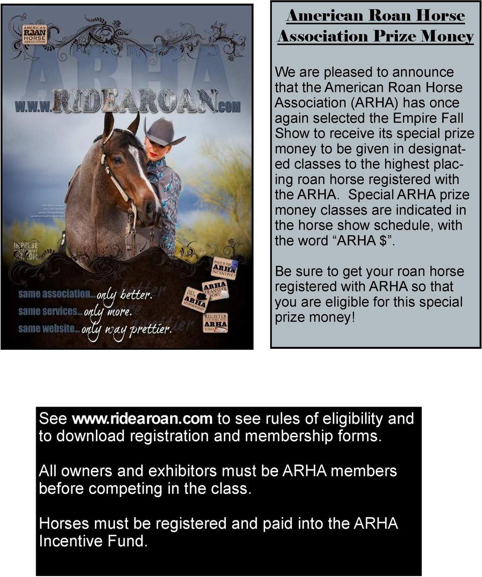 Special ARHA prize money classes are indicated in the horse show schedule, with the word ARHA $.