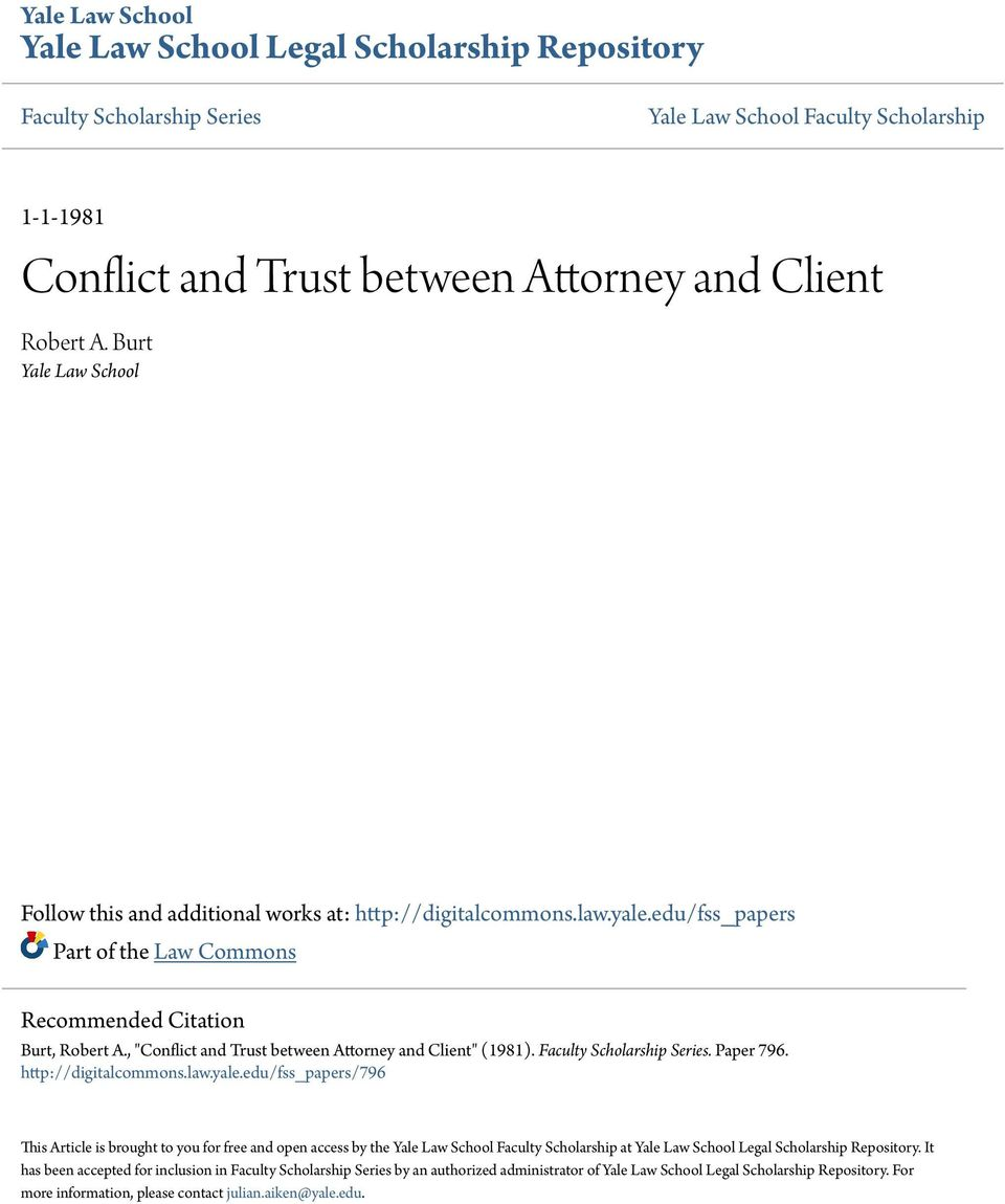 ", ""Conflict and Trust between Attorney and Client"" (1981). Faculty Scholarship Series. Paper 796. http://digitalcommons.law.yale."