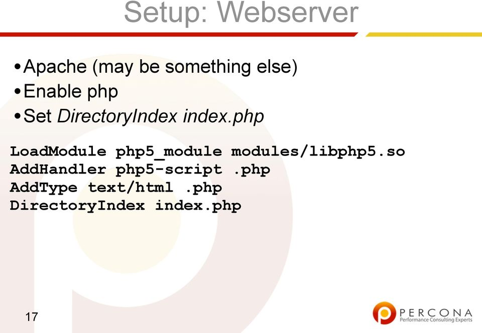 php LoadModule php5_module modules/libphp5.