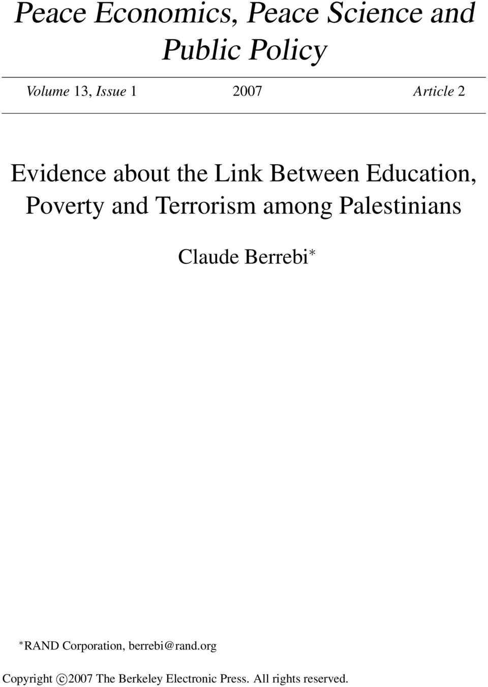 Terrorism among Palestinians Claude Berrebi RAND Corporation,