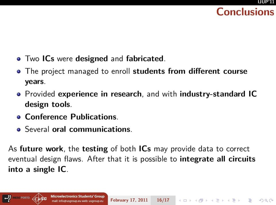 Provided experience in research, and with industry-standard IC design tools. Conference Publications.