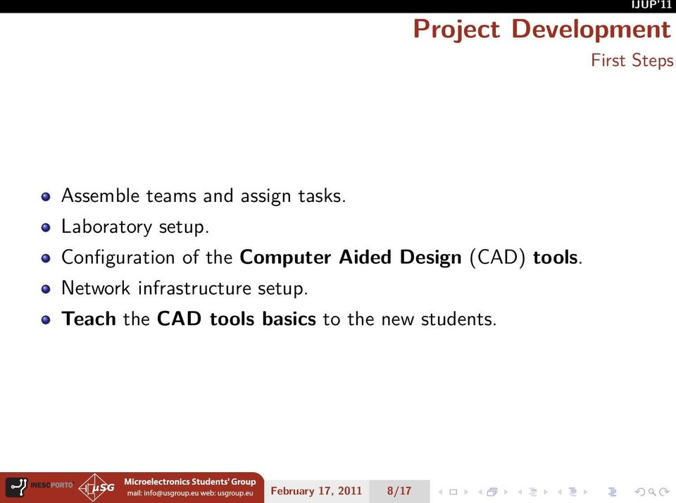 Configuration of the Computer Aided Design (CAD) tools.