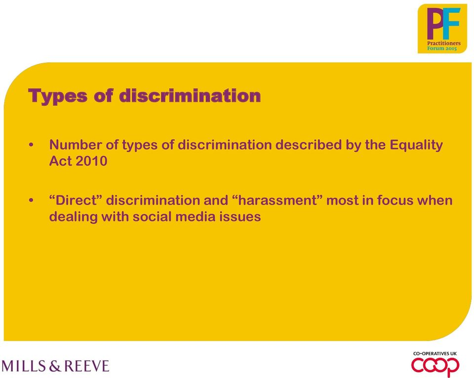 2010 Direct discrimination and harassment