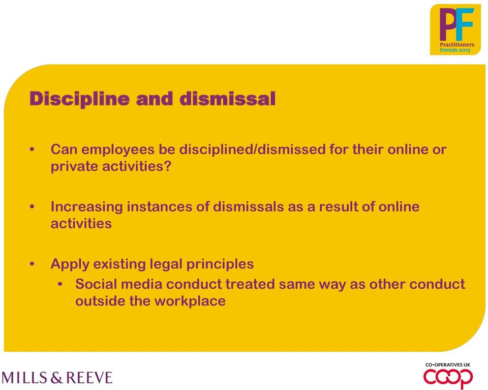 Increasing instances of dismissals as a result of online activities