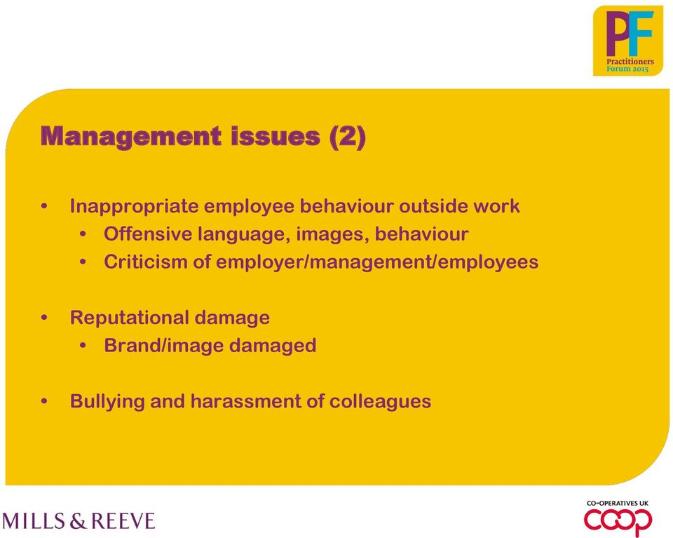 Criticism of employer/management/employees Reputational