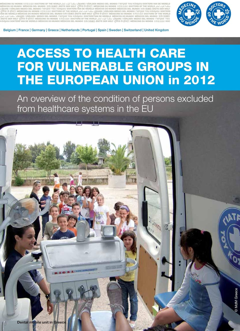 IN THE EUROPEAN UNION in 2012 An overview of the condition of persons
