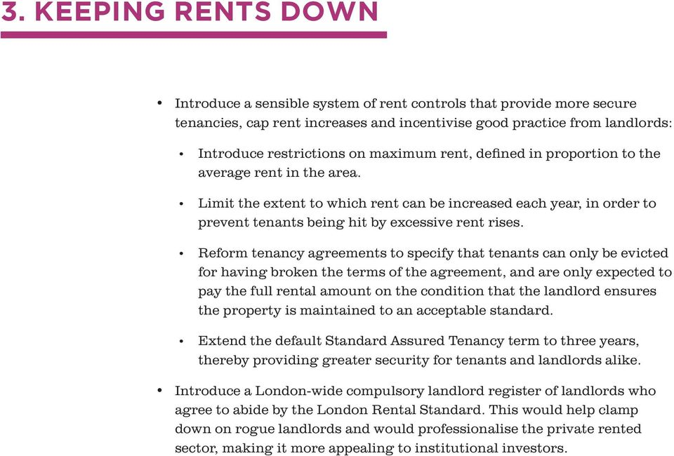 Reform tenancy agreements to specify that tenants can only be evicted for having broken the terms of the agreement, and are only expected to pay the full rental amount on the condition that the