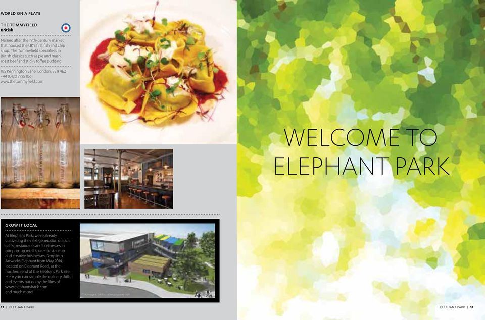com Welcome to Elephant Park GROW IT LOCAL At Elephant Park, we re already cultivating the next generation of local cafés, restaurants and businesses in our pop-up retail space for start-up and