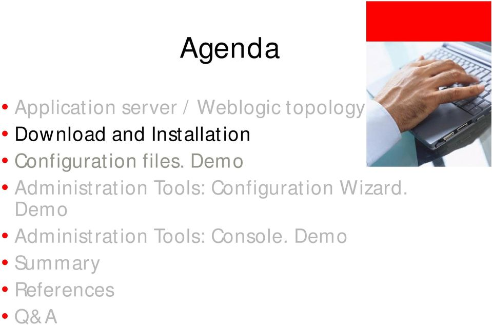 Demo Administration Tools: Configuration Wizard.