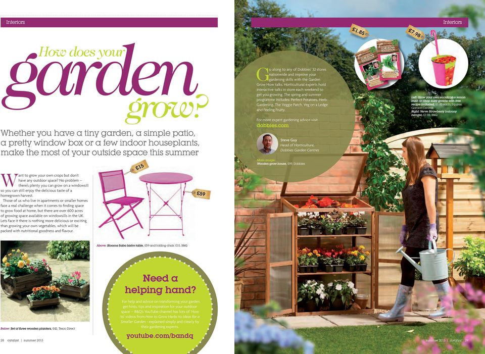 lemon bush or chop suey greens with free recipe included, 1.85 each, Squires Garden Centres Right: Verve Strawberry balcony hanger, 7.98, B&Q For more expert gardening advice visit dobbies.