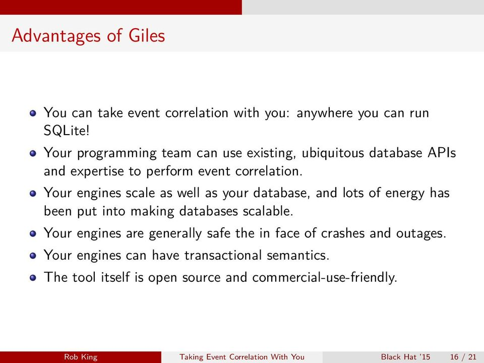 Your engines scale as well as your database, and lots of energy has been put into making databases scalable.