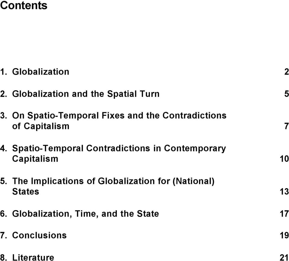 Spatio-Temporal Contradictions in Contemporary Capitalism 10 5.