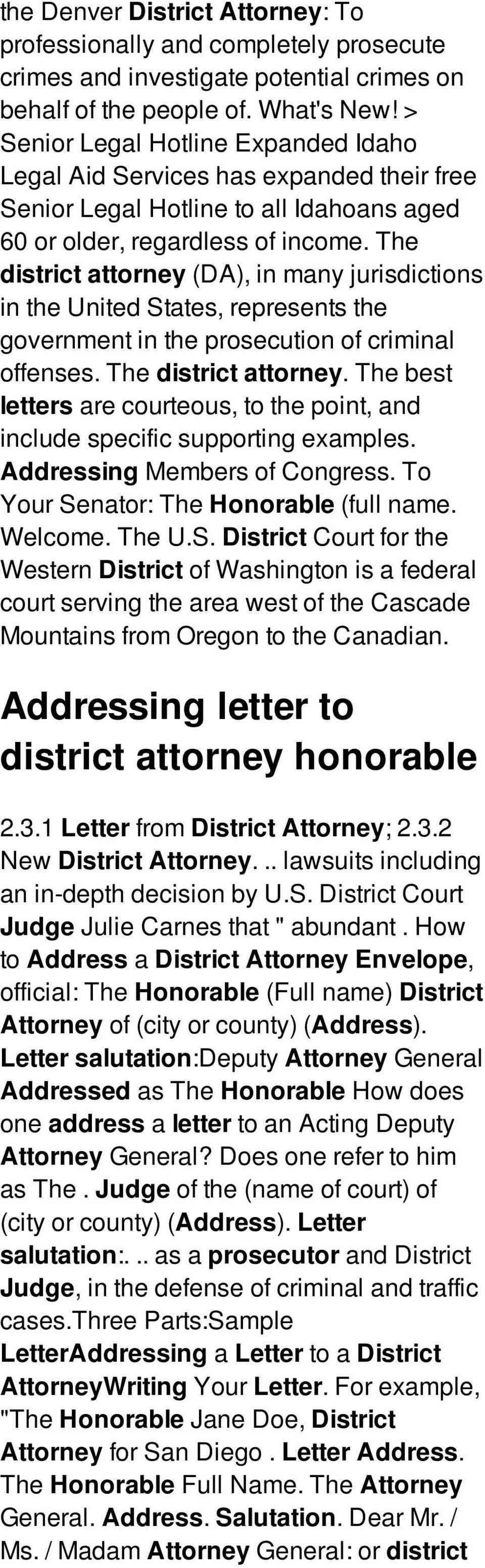 The district attorney (DA), in many jurisdictions in the United States, represents the government in the prosecution of criminal offenses. The district attorney.