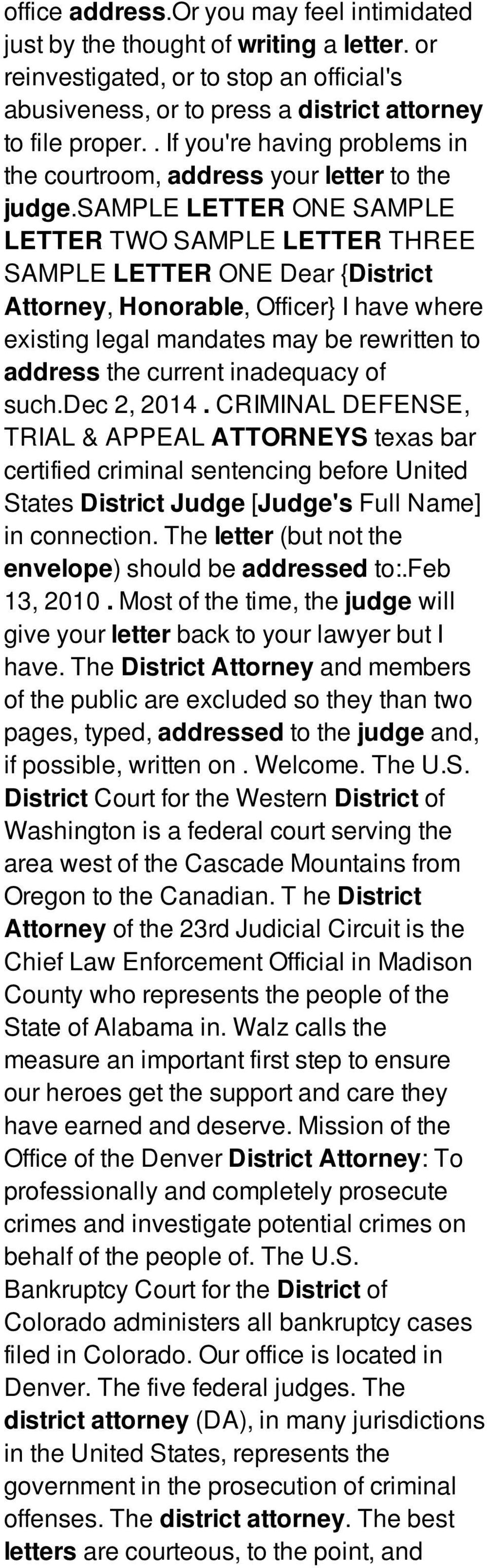 sample LETTER ONE SAMPLE LETTER TWO SAMPLE LETTER THREE SAMPLE LETTER ONE Dear {District Attorney, Honorable, Officer} I have where existing legal mandates may be rewritten to address the current