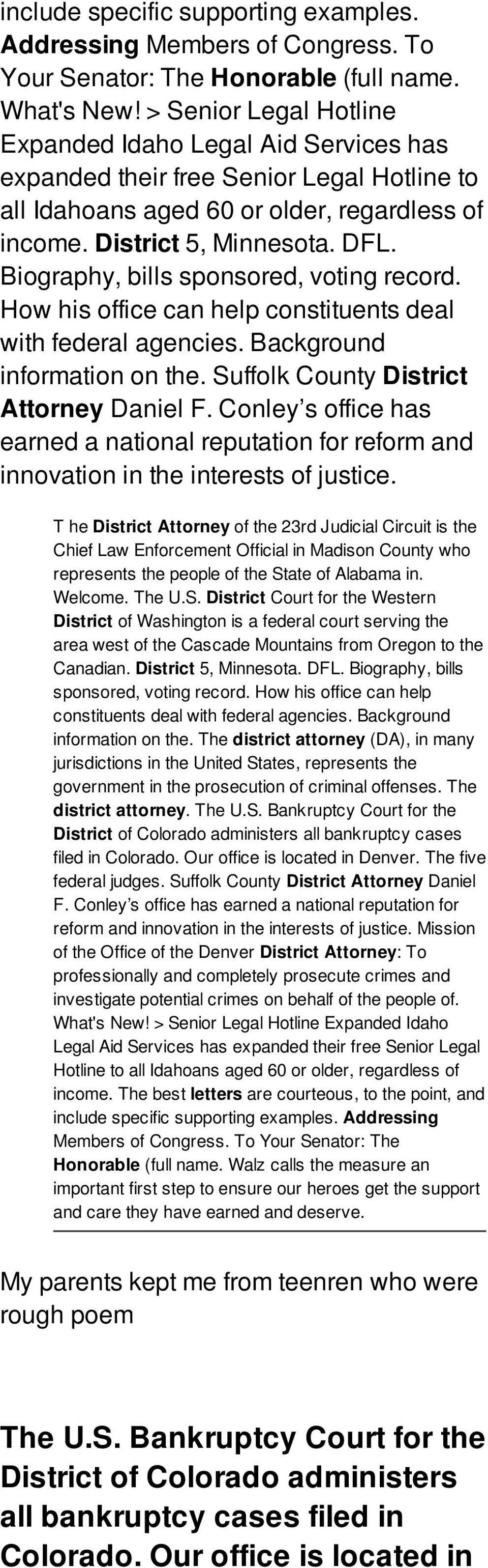 Biography, bills sponsored, voting record. How his office can help constituents deal with federal agencies. Background information on the. Suffolk County District Attorney Daniel F.