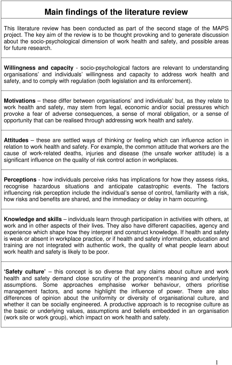 Willingness and capacity - socio-psychological factors are relevant to understanding organisations and individuals willingness and capacity to address work health and safety, and to comply with