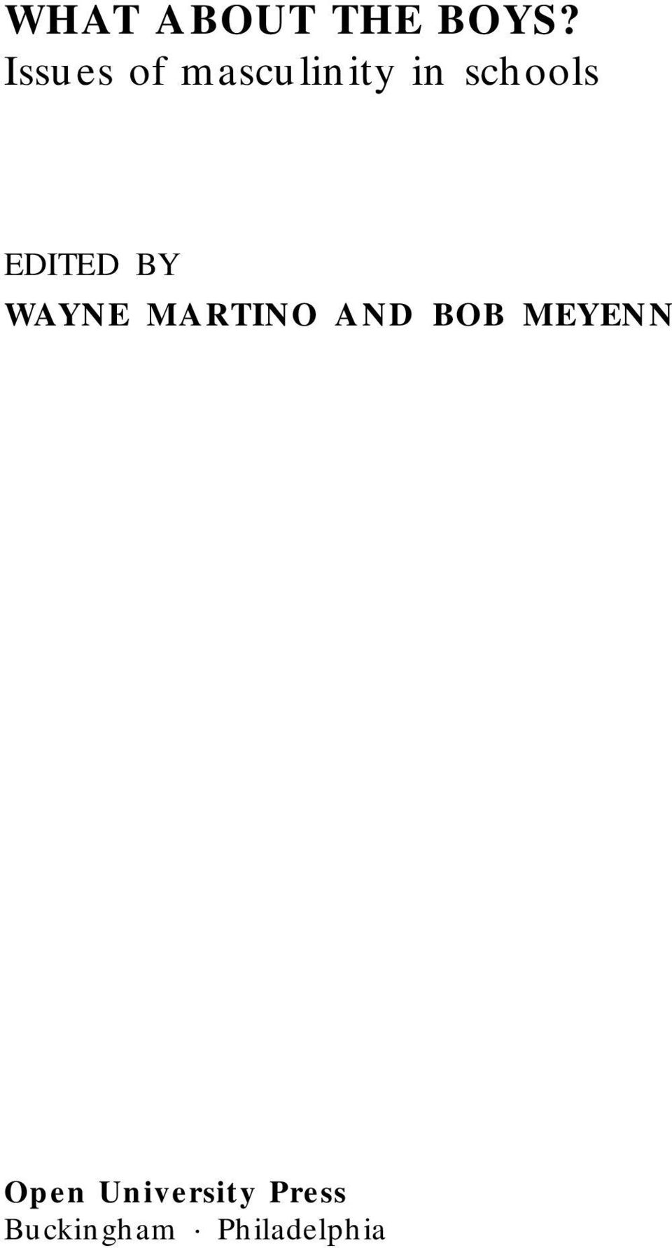 EDITED BY WAYNE MARTINO AND BOB