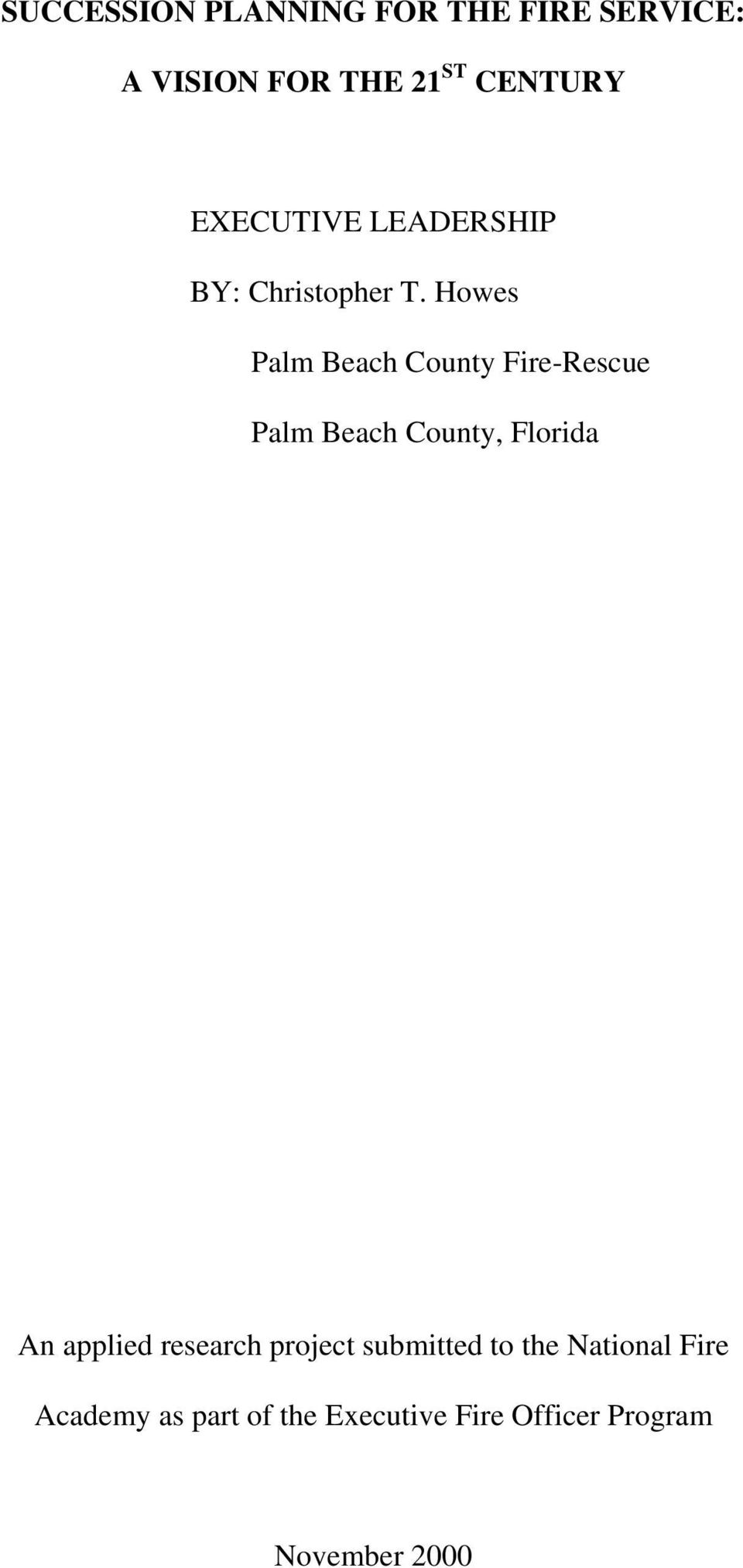 Howes Palm Beach County Fire-Rescue Palm Beach County, Florida An applied