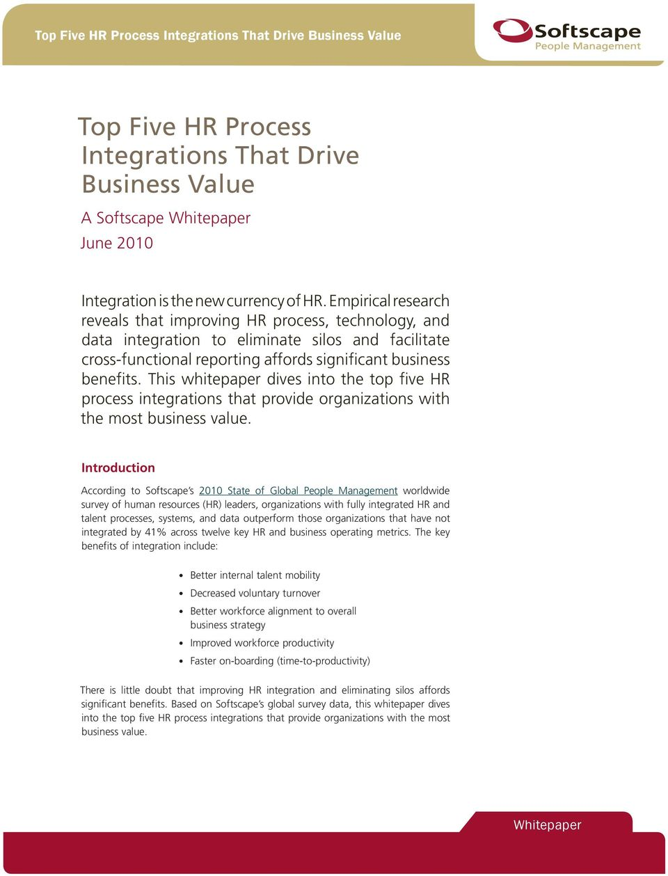 This whitepaper dives into the top five HR process integrations that provide organizations with the most business value.