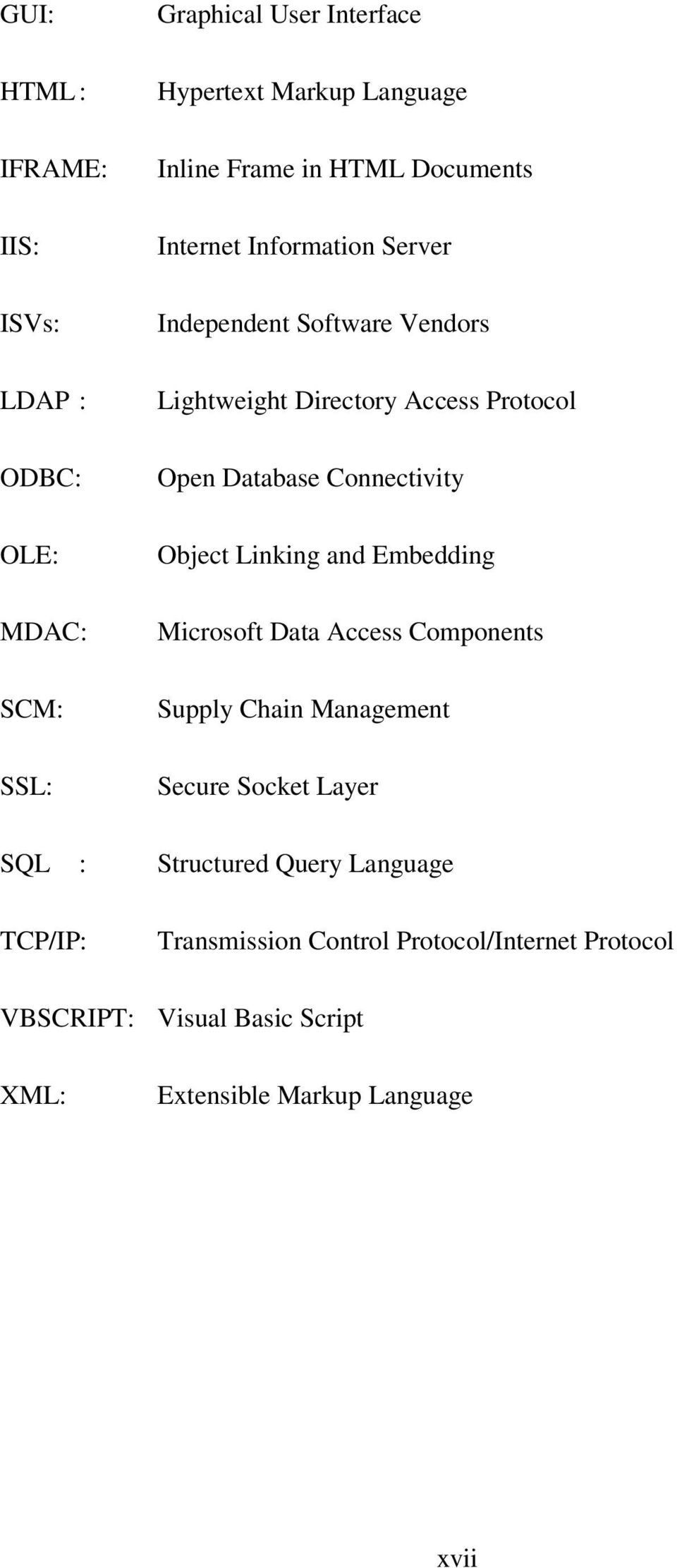 Connectivity Object Linking and Embedding Microsoft Data Access Components Supply Chain Management Secure Socket Layer SQL :