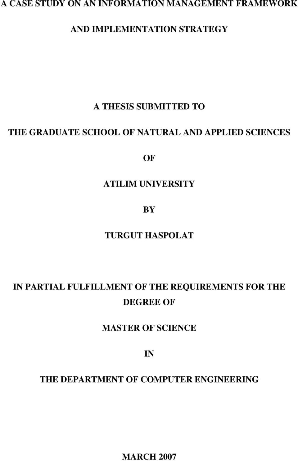 UNIVERSITY BY TURGUT HASPOLAT IN PARTIAL FULFILLMENT OF THE REQUIREMENTS FOR THE
