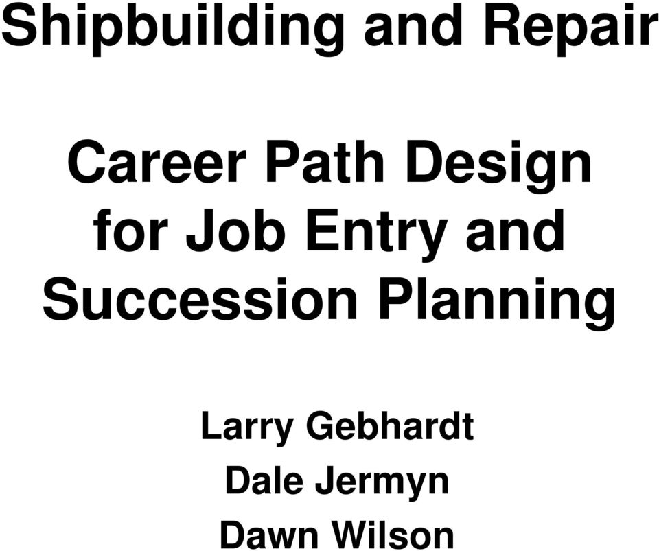 Entry and Succession Planning