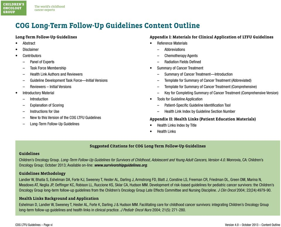 Long-Term Follow-Up Guidelines Appendix I: Materials for Clinical Application of LTFU Guidelines Reference Materials Abbreviations Chemotherapy Agents Radiation Fields Defined Summary of Cancer