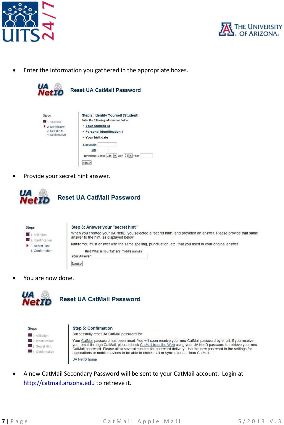 A new CatMail Secondary Password will be sent to your CatMail account.